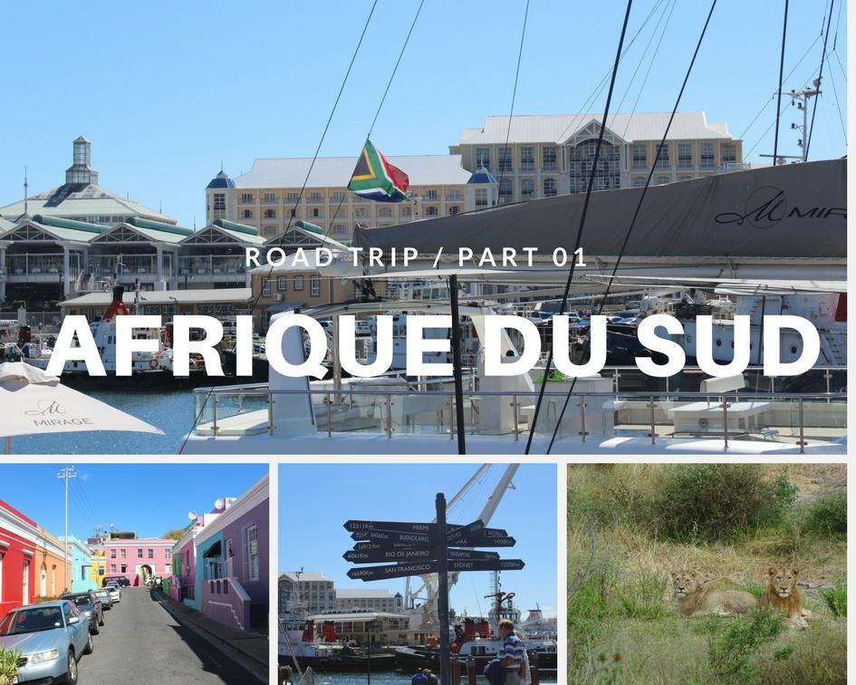 Road Trip : Cap en Afrique du Sud #Part01