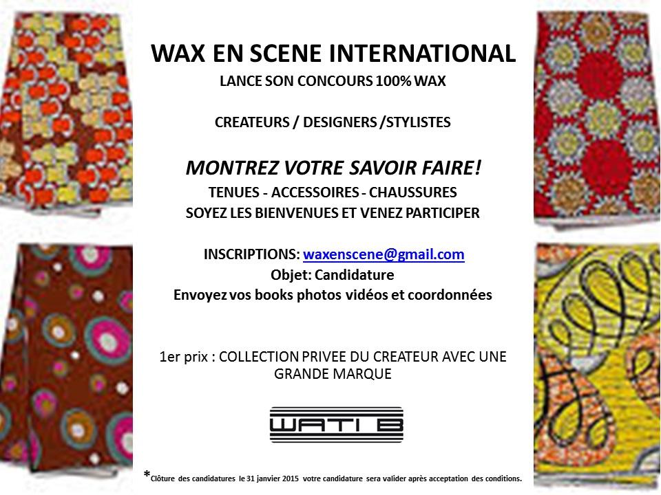 Concours : Wax en scène international