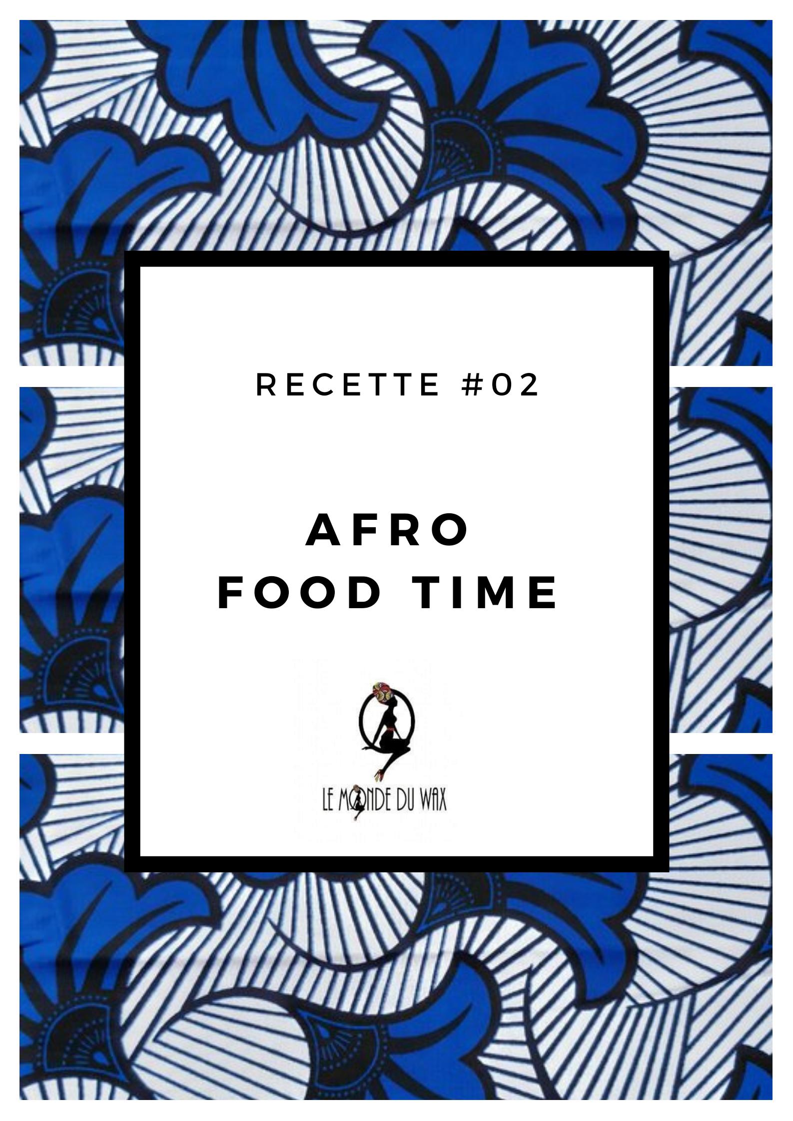 Afro Food Time – Toutes en cuisine !