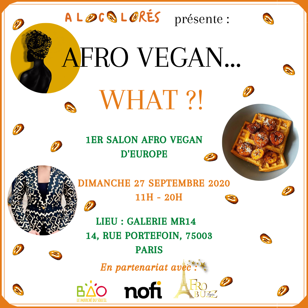 Afro Vegan What, le premier salon vegan et 100% black owned