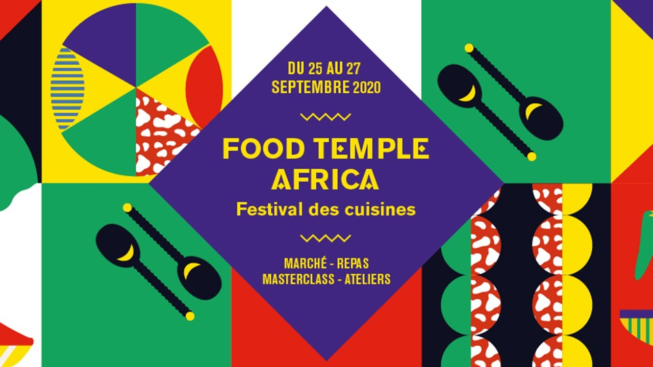 FOOD TEMPLE AFRICA, le festival des cuisines au Carreau du Temple à Paris